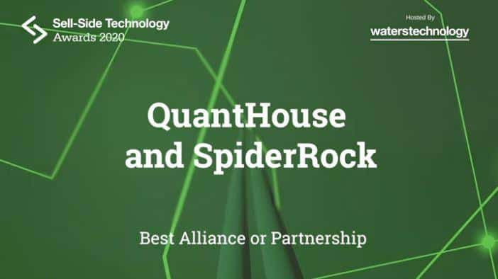 QuantHouse and SpiderRock