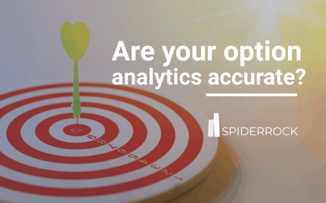 Are Your Option Analytics Accurate?